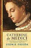 Image de Catherine de Medici: A Biography (English Edition)