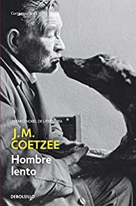 Hombre Lento par J.M. Coetzee