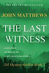 The Last Witness (JM Mystery-Thriller Series Book 3) (English Edition)