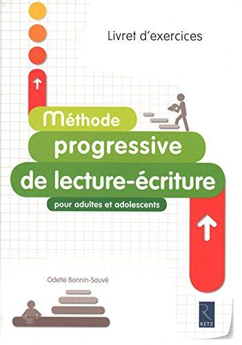 Méthode progressive de lecture-écriture pour adultes et adolescents