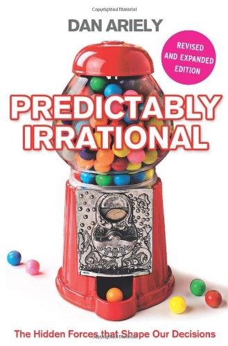 Buchseite und Rezensionen zu 'Predictably Irrational: The Hidden Forces that Shape Our Decisions' von Dan Ariely