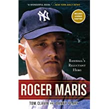 Roger Maris: Baseball's Reluctant Hero (English Edition)