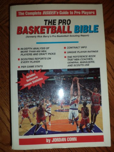 Pro-Basketball Bible 1993-1994: Player Ratings and In-depth Analysis on More Than 400 NBA Players and Draft Picks por Jordan E. Cohn