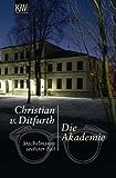 Die Akademie: Stachelmanns sechster Fall (Stachelmann ermittelt)