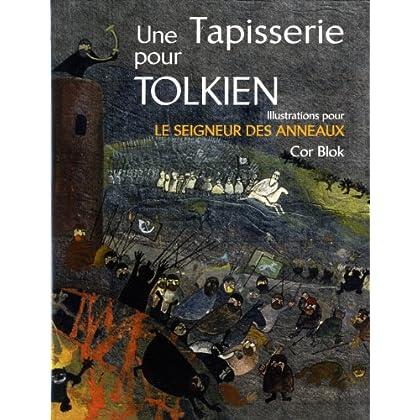 Une tapisserie pour Tolkien : Illustrations pour Le seigneur des anneaux