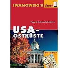 USA-Ostküste - Reiseführer von Iwanowski: Individualreiseführer mit vielen Detail-Karten und Karten-Download (Reisehandbuch) (German Edition)