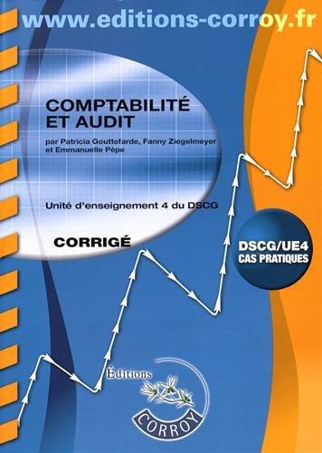 Comptabilité et audit UE 4 du DSCG : Corrigé