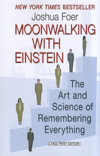 Moonwalking With Einstein by Joshua Foer (2012-03-06)
