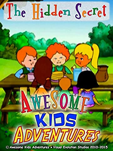 Awesome Kids Adventures The Hidden Secret