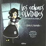 Colores Olvidados, Los Y Otros Relatos Ilustrados (Los colores olvidados) - 9788415149163