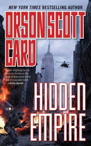 Hidden Empire (English Edition) par Orson Scott Card