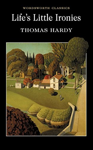 [Life's Little Ironies] (By (author) Thomas Hardy , Introduction and notes by Claire Seymour , Series edited by Dr. Keith Carabine) [published: January, 1998]