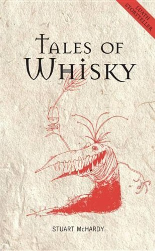 Tales of Whisky (Luath Storyteller) by Stuart McHardy (2011-01-01)