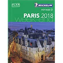 Michelin Le Guide Vert Paris Week-End (MICHELIN Grüne Reiseführer)