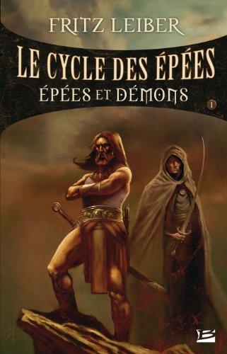 Le Cycle des Épées, tome 1 : Épées et Démons
