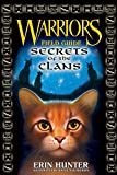 Warriors Field Guide: Secrets of the Clans (Warriors)
