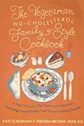The Vegetarian No-Cholesterol Family-Style Cookbook by Kate Schumann (1995-09-15)