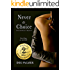 Never A Choice: A dark romance erotic novel (The Choices Trilogy Book 1)