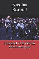 Internet et le déclin démocratique