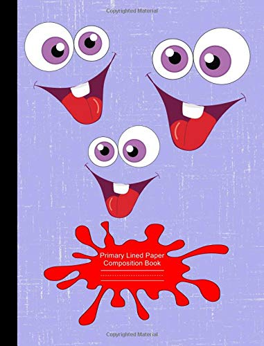 Purple Googly Eyed Monster Faces Primary Lined Paper Composition Book Grade K-3: Primary Handwriting Practice Paper, 1/2 Inch Spacing with Dashed Midline, School Classroom Exercise Notebook