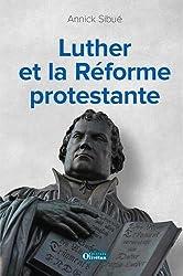 Luther et la Réforme protestante