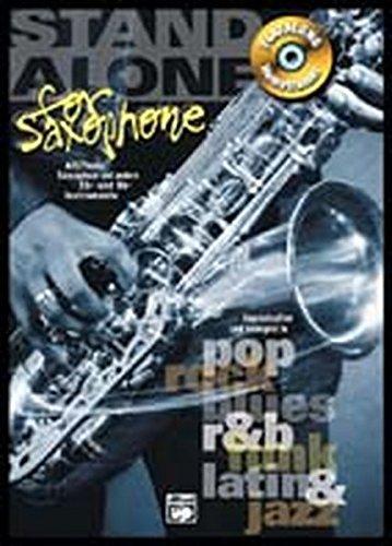 Stand Alone for Saxophone: Playalong Hometrainer Alt/Tenor Saxophon und andere Eb- und Bb-Instrumente