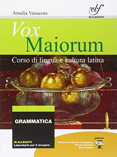 Vox maiorum. Grammatica. Con e-book. Con espansione online. Per le Scuole superiori