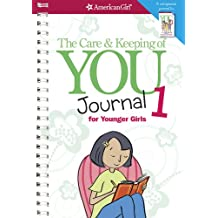 The Care & Keeping of You Journal 1 for Younger Girls (American Girl)