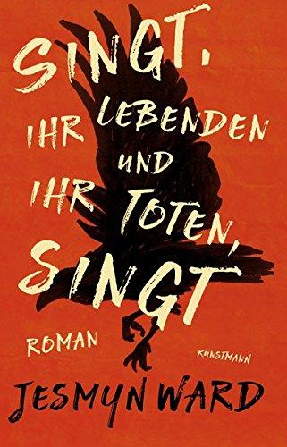 Buchseite und Rezensionen zu 'Singt, ihr Lebenden und ihr Toten, singt' von Jesmyn Ward