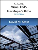 Image de The Visual LISP Developer's Bible, 2011 Edition (English Edition)
