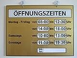 Öffnungszeiten Schild (Geschäftszeiten)Plexiglas XT Farbe Gold -Weltneuheit -