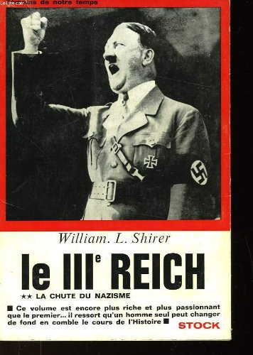 Le troisieme reich - des origines a la chute par SHIRER WILLIAM L.