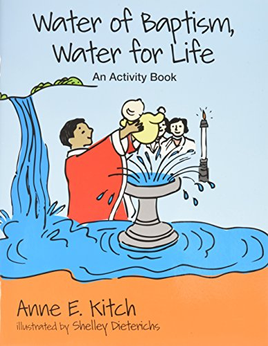 Water Of Baptism Water For Life An Activity Book