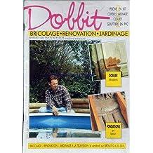 DOBBIT [No 82] du 01/05/1995 - BRICOLAGE - PISCINE EN KIT - JARDINAGE - CLOUER - GOUTIERE EN PVC - LES DECAPANTS - FONDATIONS EN BETON.