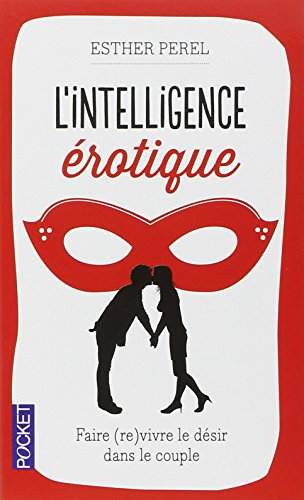 L'intelligence érotique par Esther PEREL