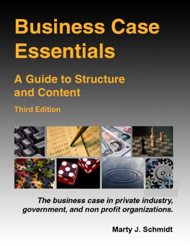 Business Case Essentials: A Guide to Structure and Content