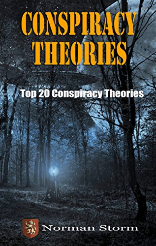conspiracy-theories-top-20-conspiracy-theories-aliens-ufos-area-51-9-11-jfk-and-more-english-edition
