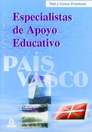 Especialistas de apoyo educativo del pais vasco. Test y supuestos practicos