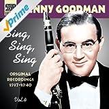 Goodman, Benny: Sing, Sing, Sing (1937-1940)