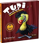 Tupi Finds His Tune by Stephan Earl (2014-08-02)