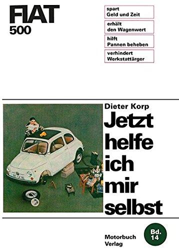 Preisvergleich Produktbild Fiat 500 (Jetzt helfe ich mir selbst, Band 14)