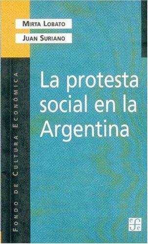 La protesta social en la Argentina/The Social Protest in Argentina
