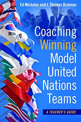 Coaching Winning Model United Nations Teams: A Teacher's Guide
