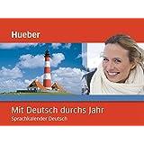 Mit Deutsch durchs Jahr: Sprachkalender Deutsch / Kalender