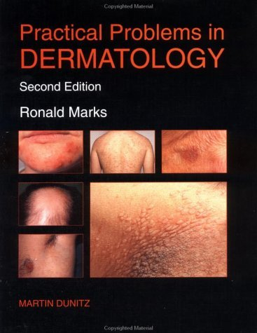 Practical Problems in Dermatology by Ronald Marks (1996-01-01)