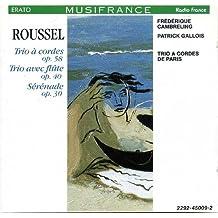 Albert Roussel: Streichtrio, Flötentrio, Serenade