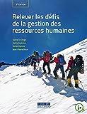 Relever les défis de la gestion des ressources humaines