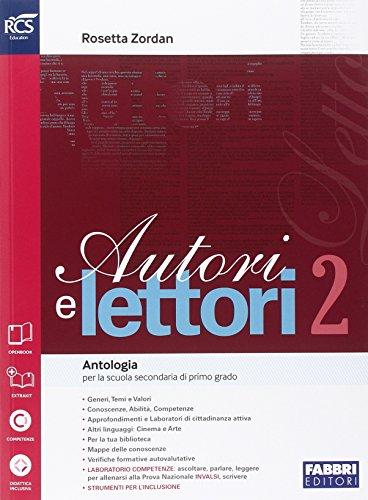 Autori e lettori. Quaderno-Letteratura. Per la Scuola media. Con espansione online: 2