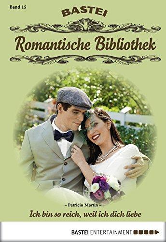 Romantische Bibliothek - Folge 15: Ich bin so reich, weil ich dich liebe