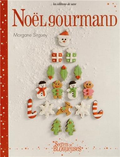 Noël gourmand par Morgane Sirguey